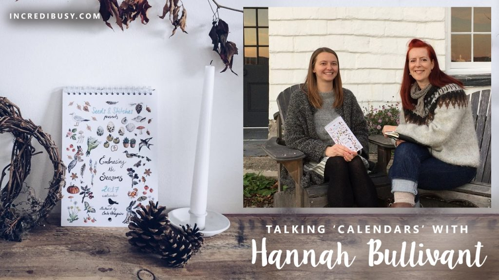 talking calendars with Hannah Bullivant